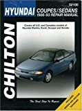Hyundai Accent, Lantra, Sonata and S-Coupe, 1989-93 (Chilton's Total Car Care) by Chilton Automotive Books (1993-08-25)