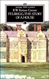 Felbrigg: The Story of a House (National Trust)