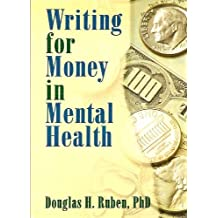 Writing for Money in Mental Health