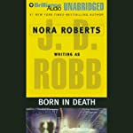 Born in Death: In Death, Book 23 | J. D. Robb