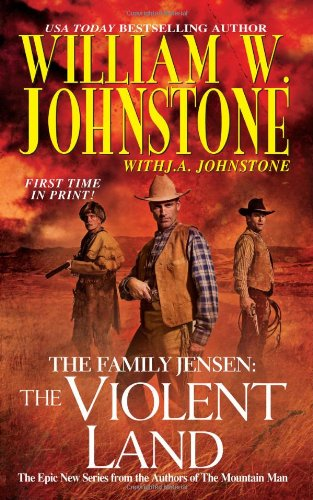 The Violent Land (The Family Jensen, No.3)
