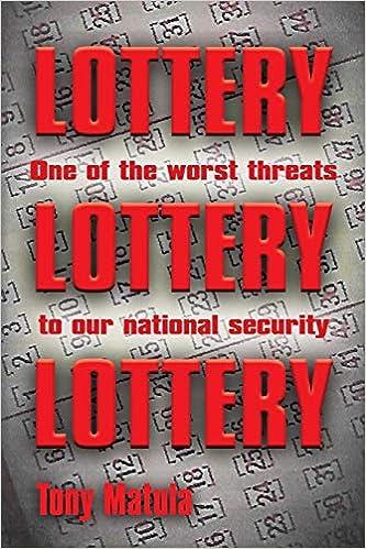 Lottery: Tony Matula: 9781644384589: Amazon com: Books