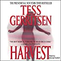 Harvest Audiobook by Tess Gerritsen Narrated by George Guidall