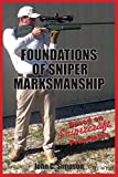 img - for Foundations of Sniper Marksmanship book / textbook / text book