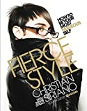 Fierce Style: How to Be Your Most Fabulous Self