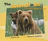 The Animal in Me, Laurie Tye, 1558688986