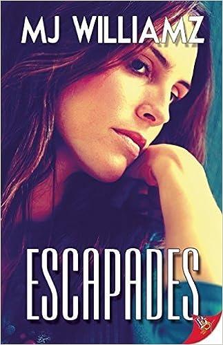 Book Escapades by M. J. Williamz (2014-07-15)