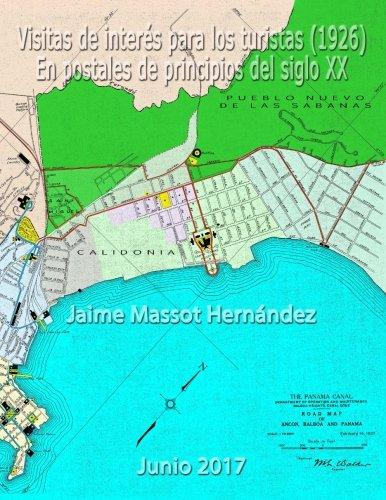 Visitas de interes para los turistas (1926): En postales de principios del siglo XX (Spanish Edition) [Jaime L Massot H] (Tapa Blanda)