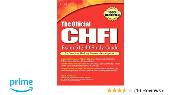 The Official CHFI Study Guide (Exam 312-49): for Computer Hacking ...