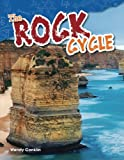 img - for The Rock Cycle (Science Readers: Content and Literacy) book / textbook / text book