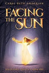 Facing The Sun by Carol Beth Anderson ebook deal