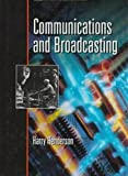 Communications and Broadcasting, Harry Henderson, 0816035652