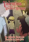 Valentina and the Masked Mummy: A Picture Book for Kids (Valentina's Spooky Adventures 3)