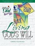 Living God's Will (Following God Discipleship Series)