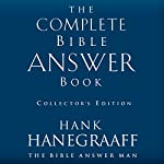 The Complete Bible Answer Book: Collector's Edition | Hank Hanegraaff