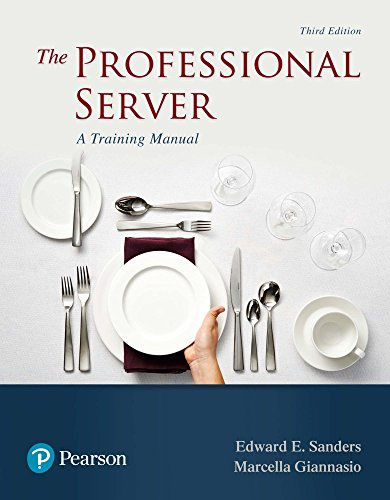 Professional Server: A Training Manual , The (What's New in Culinary & Hospitality)
