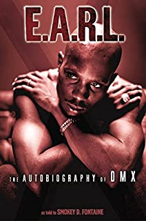 EARL The Autobiography Of DMX