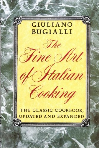 Fine Art of Italian Cooking by Giuliano Bugialli