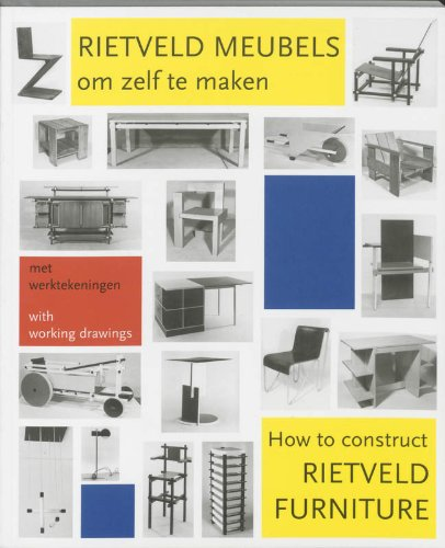 How to Construct Rietveld Furniture (Dutch Edition) (Furniture Of Kinds)