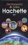 Dictionnaire et Atlas Hachette : Edition illustrée par Gaillard