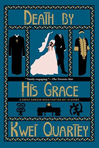 Death by His Grace (A Darko Dawson Mystery)