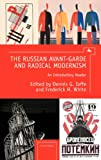 The Russian Avant-Garde and Radical Modernism, , 1936235293