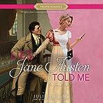 Lies Jane Austen Told Me | Julie Wright