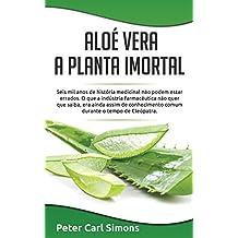 Aloé Vera - a planta imortal: Seis mil anos de história medicinal não podem estar errados. O que a indústria farmacêutica não quer que saiba, era ainda assim de conhecimento comum durante o tempo de