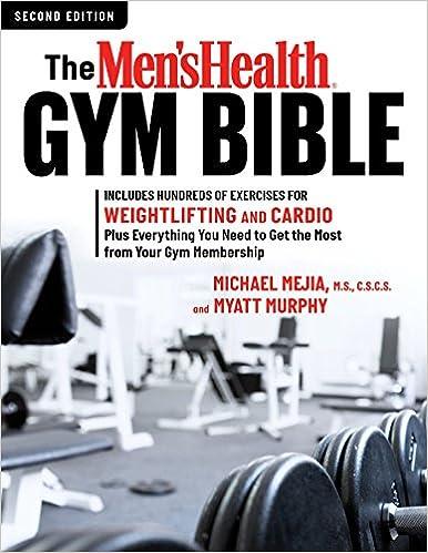 5de70087329 The Men s Health Gym Bible (2nd edition)  Amazon.co.uk  Michael Mejia
