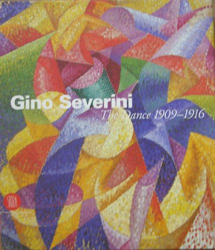 Gino Severini The Dance 1909#1916