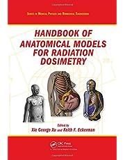 Handbook of Anatomical Models for Radiation Dosimetry