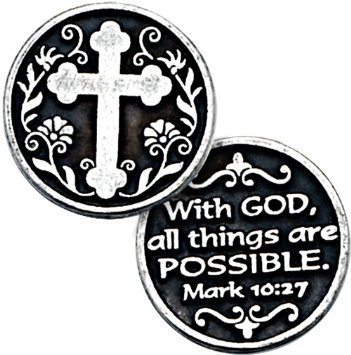 Dozen (12) Pewter POCKET Tokens WITH GOD All Things ARE Possible - MARK 10:27 - 1