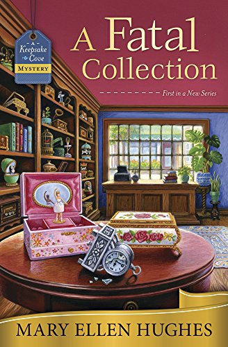 A Fatal Collection (A Keepsake Cove Mystery Book 1)