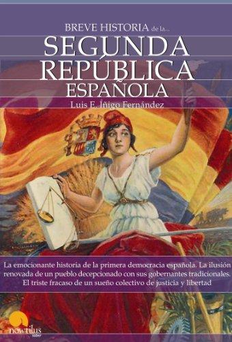 Breve historia de la Segunda República española par Luis Enrique Íñigo Fernández