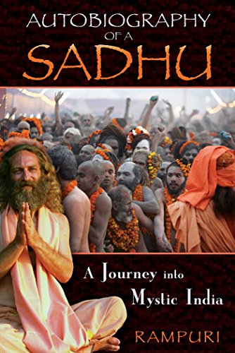 Autobiography of a Sadhu: A Journey into Mystic - India Nectar