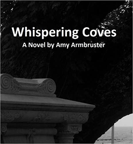 Whispering Coves - Kindle edition by Amy Armbruster