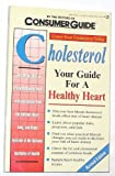 Cholesterol, Consumer Guide Editors, 0451822838