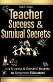 Teacher Success and Survival Secrets, Paul Davis, 0982645805