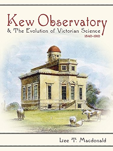 Kew Observatory and the Evolution of Victorian Science, 1840-1910 (Sci & Culture in the Nineteenth Century) (Best Treatment For Sunspots)