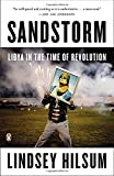 Sandstorm: Libya in the Time of Revolution (New Windmills)