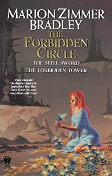 The Forbidden Circle (Darkover Omnibus Book 4) by [Bradley, Marion Zimmer]