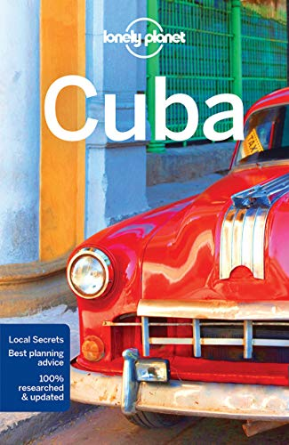 Lonely Planet Cuba (Travel Guide) (Best Indian Cooking Sites)
