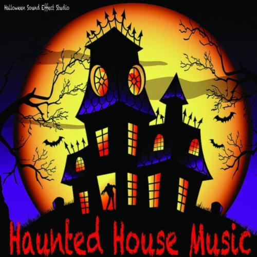 One Hour Haunted House Music (Halloween Sounds And Songs)