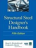 img - for Structural Steel Designer's Handbook by Roger Brockenbrough (2011-02-08) book / textbook / text book