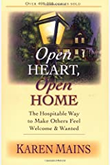 Open Heart, Open Home: The Hospitable Way to Make Others Feel Welcome  Wanted Paperback