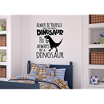 Amazon.com: Enchantingly Elegant Be A Dinosaur Vinyl Decal Wall ...