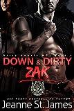 Down & Dirty: Zak (Dirty Angels MC Book 1)