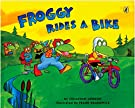 Froggy Rides a Bike, by Frank Remkiewicz