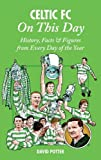 Celtic on This Day, David Potter, 1908051345