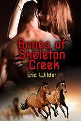 Bones of Skeleton Creek: Morning Mist of Blood (Paranormal Cowboy Book 2)